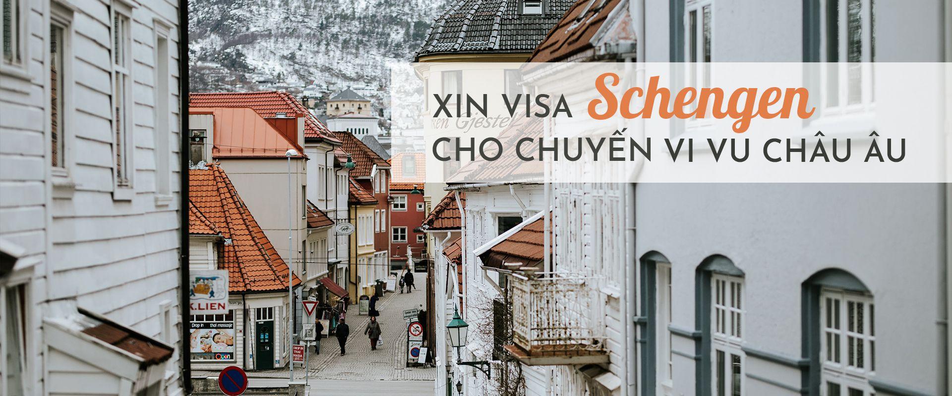 Kinh nghiệm xin visa Schengen 2019