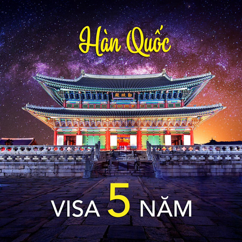 Kinh nghiệm xin visa 5 năm Hàn Quốc